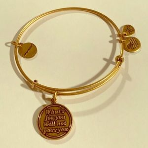 """What's for toy will not pass you"" Alex and Ani"